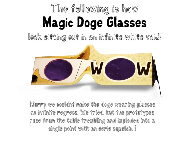 Magic Doge Glasses!